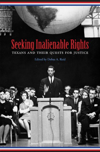 9781603441186: Seeking Inalienable Rights: Texans and Their Quests for Justice (Centennial Series of the Association of Former Students, Texas A&M University)