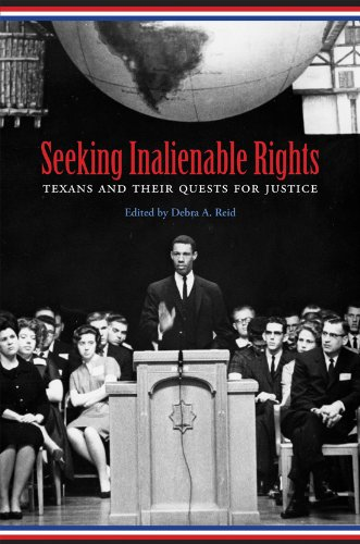 9781603441230: Seeking Inalienable Rights: Texans and Their Quests for Justice (Centennial Series of the Association of Former Students, Texas A&M University)