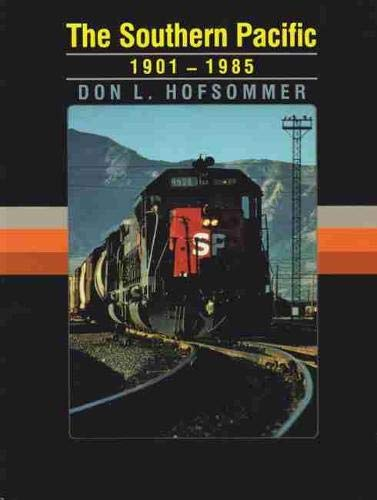 9781603441278: The Southern Pacific, 1901-1985