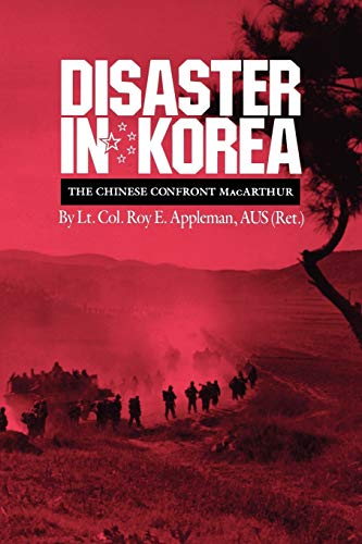 9781603441285: Disaster in Korea: The Chinese Confront MacArthur (Williams-Ford Texas A&M University Military History Series)