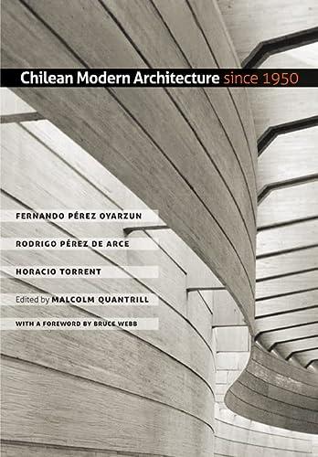 9781603441353: Chilean Modern Architecture Since 1950 (Studies in Architecture & Culture)