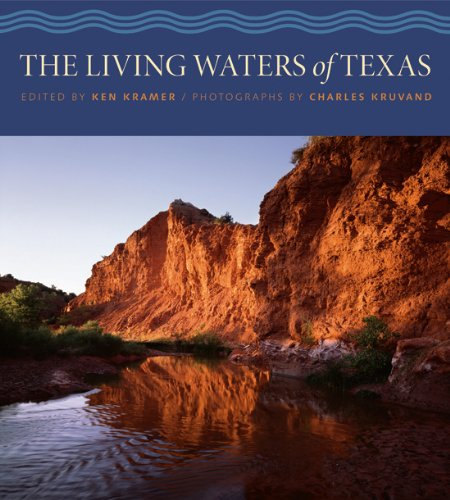 The Living Waters of Texas (River Books, Sponsored by The Meadows Center for Water and the ...