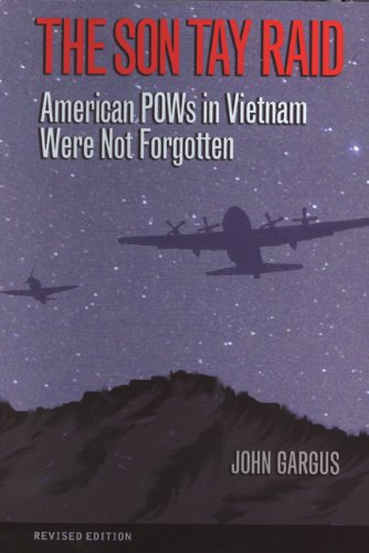 9781603442121: The Son Tay Raid: American POWs in Vietnam Were Not Forgotten, Revised Edition (Volume 112) (Williams-Ford Texas A&M University Military History Series)