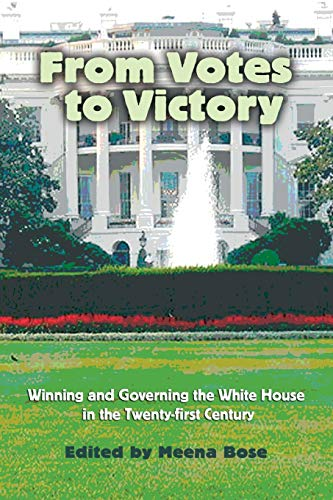 From Votes to Victory: Winning and Governing: Editor-Dr. Meena Bose