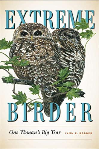 9781603442619: Extreme Birder: One Woman's Big Year