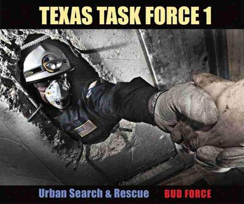 9781603442886: Texas Task Force 1: Urban Search and Rescue