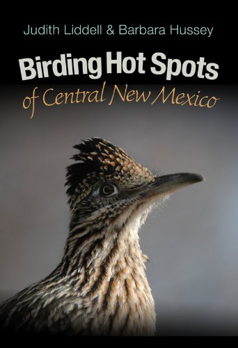 Birding Hot Spots of Central New Mexico (ATM Nature Guides): Liddell, Judy; Hussey, Barbara