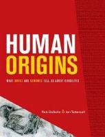 Human Origins: What Bones and Genomes Tell Us about Ourselves (Texas A&M University ...