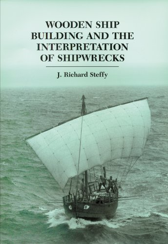 9781603445207: Wooden Ship Building and the Interpretation of Shipwrecks (Ed Rachal Foundation Nautical Archaeology Series)