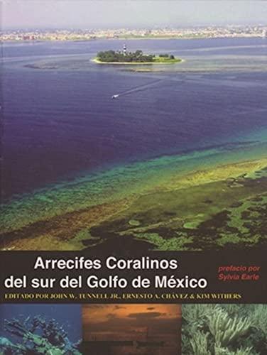 Arrecifes Coralinos del sur del Golfo de Mexico (Hardback)