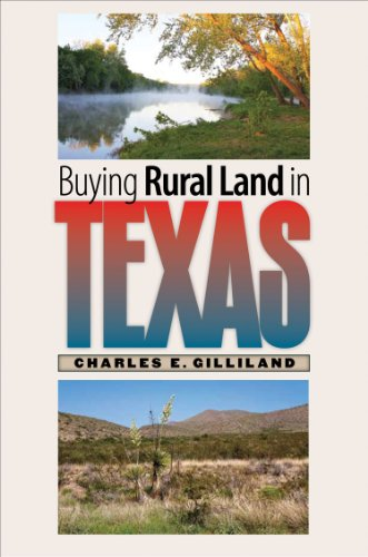 Buying Rural Land in Texas: Gilliland, Charles E.
