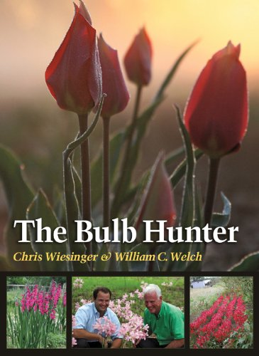 The Bulb Hunter (Texas A&M AgriLife Research and Extension Service Series): Wiesinger, Chris; ...