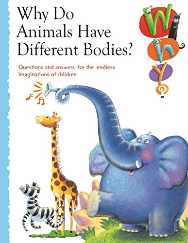9781603460194: Why Do Animals Have Different Bodies (Why Series)