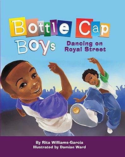 Bottle Cap Boys on Royal Street: Williams-Garcia, Rita