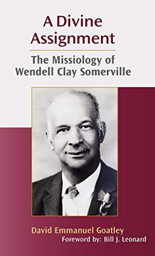 9781603500111: A Divine Assignment: The Missiology of Wendell Clay Somerville