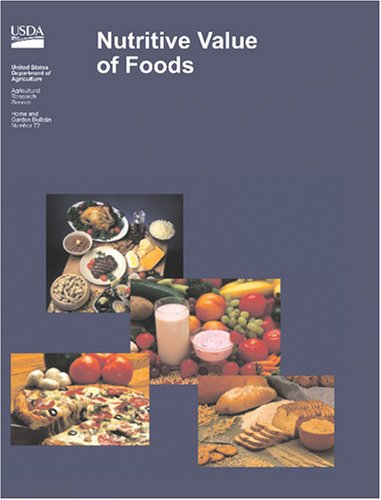 9781603550734: Nutritive Value of Foods