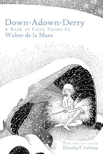 9781603550758: Down-Adown-Derry: A Book of Fairy Poems