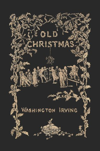 9781603550789: Old Christmas: From the Sketch Book of Washington Irving