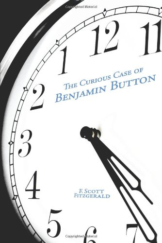 The Curious Case of Benjamin Button: F. Scott Fitzgerald