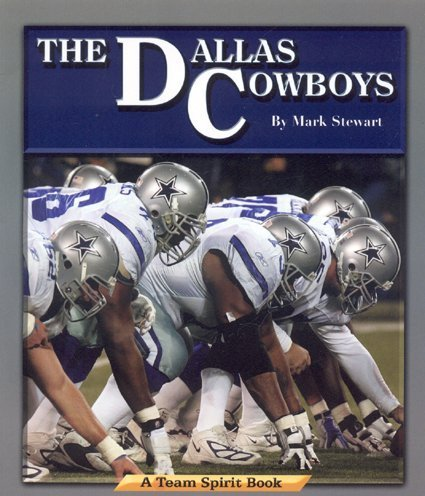 9781603570015: The Dallas Cowboys (Team Spirit)