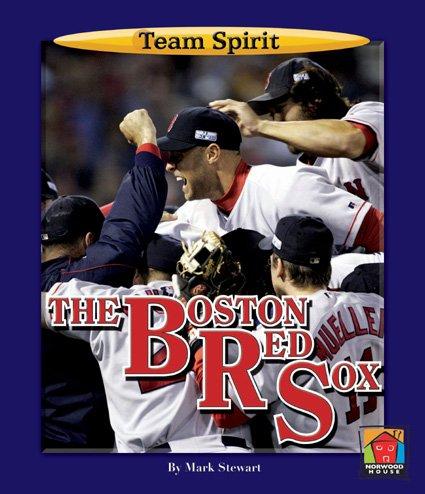 The Boston Red Sox (Team Spirit): Stewart, Mark