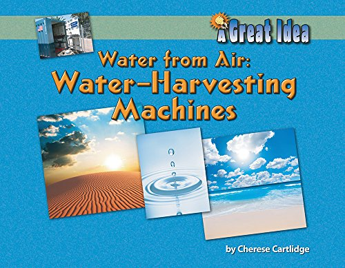 9781603570718: Water from Air: Water Harvesting Machines (A Great Idea)