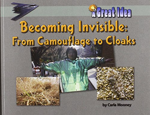9781603570770: Becoming Invisible: From Camoflage to Cloaks (A Great Idea)