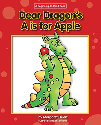 9781603570831: Dear Dragon's a Is for Apple (Dear Dragon: Beginning-to-read Book)