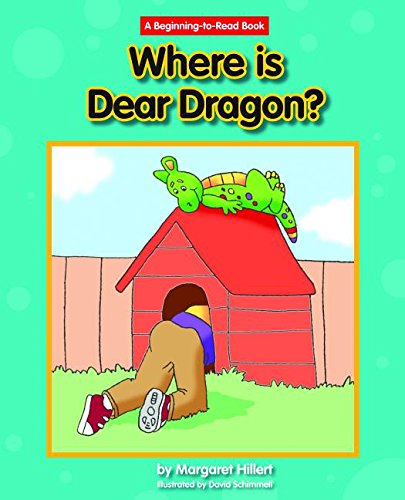 Where Is Dear Dragon? (A Beginning-to-read Book) (9781603574495) by Margaret Hillert
