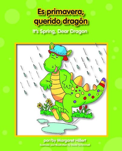 Es Primavera, Querido Dragn/It's Spring, Dear Dragon (Beginning-To-Read) (Spanish Edition) (9781603575553) by Margaret Hillert