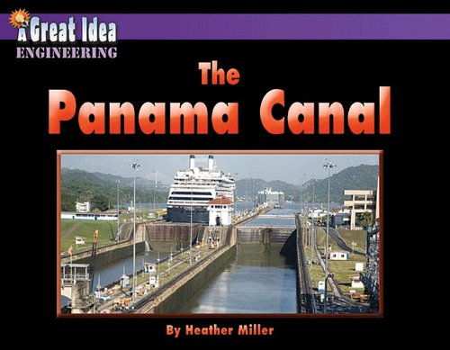 The Panama Canal (Great Idea)