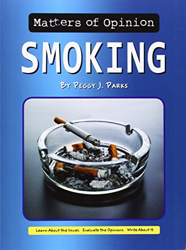 Smoking (Matters of Opinion): Parks, Peggy J.