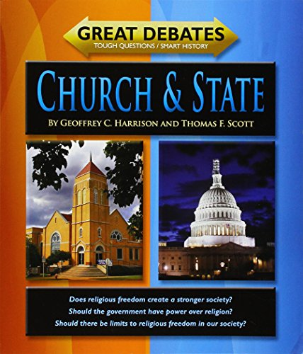 Church & State (Great Debates: Tough Questions/Smart History): Harrison, Geoffrey C.; ...