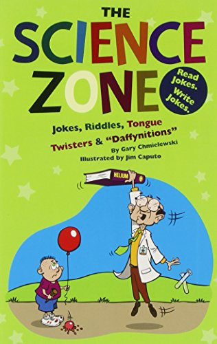 """Science Zone, the: Jokes, Riddles, Tongue Twisters & """"Daffynitions"""" (Funny Zone): ..."""
