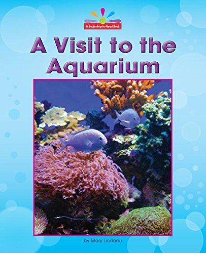 9781603577540: A Visit to the Aquarium (Beginning-to-read)