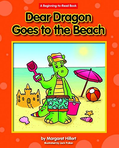9781603577892: Dear Dragon Goes to the Beach (Beginning-to-Read)