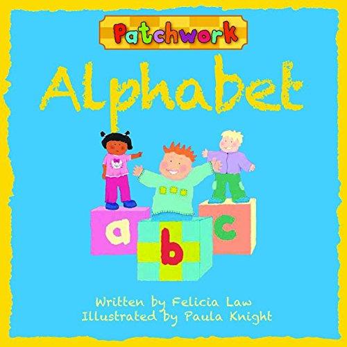 Alphabet (Patchwork): Law, Felicia; Paula, Knight