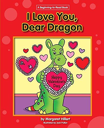 9781603578837: I Love You, Dear Dragon (Dear Dragon (Beginning-To-Read))