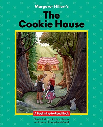 9781603579056: The Cookie House: 21st Century Edition (Beginning-to-Read: Fairy Tales and Folklore)