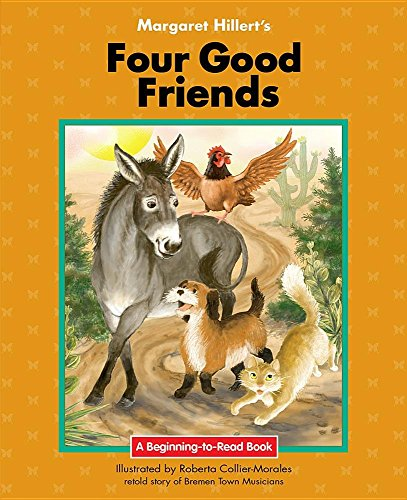 Four Good Friends (Paperback): Margaret Hillert