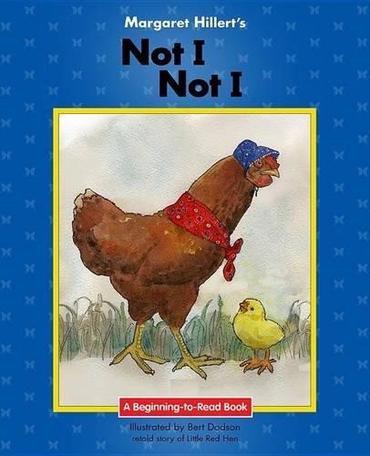 9781603579117: Not I, Not I (Beginning-to-Read)