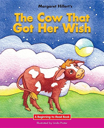 9781603579384: The Cow That Got Her Wish (Beginning-to-Read)