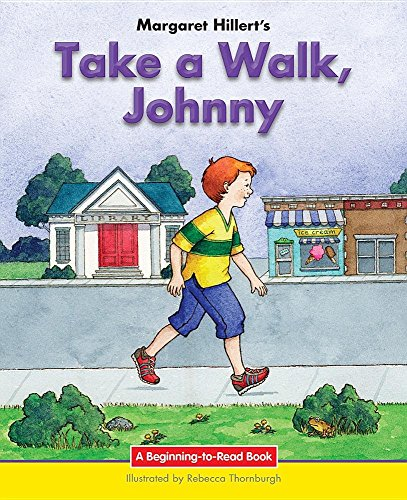 9781603579469: Take a Walk, Johnny: 21st Century Edition (Beginning-to-Read: Easy Stories)