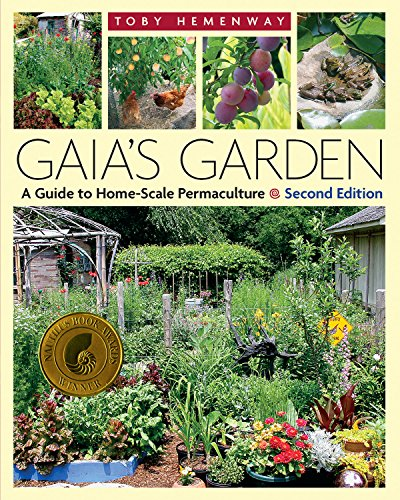 9781603580298: Gaia's Garden: A Guide to Home-Scale Permaculture, 2nd Edition