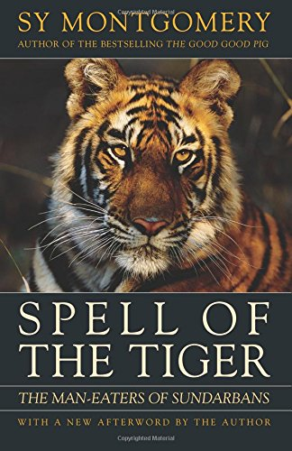 9781603580595: Spell of the Tiger: The Man-Eaters of Sundarbans