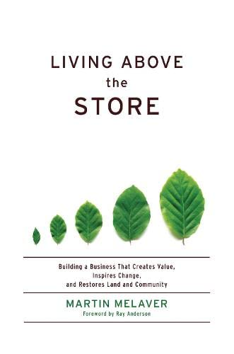 Living Above the Store: Building a Business: Melaver, Martin/ Anderson,