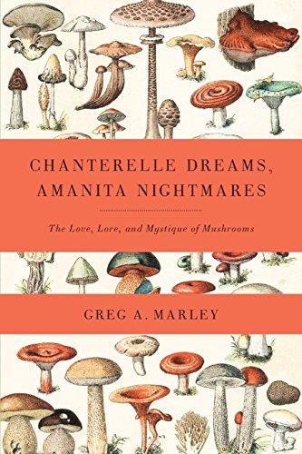 Chanterelle Dreams, Amanita Nightmares: Marley, Greg