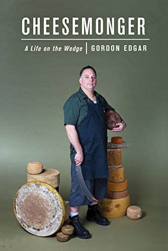 9781603582377: Cheesemonger: A Life on the Wedge