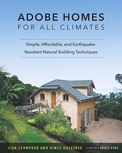9781603582575: Adobe Homes for All Climates: Simple, Affordable, and Earthquake-Resistant Natural Building Techniques