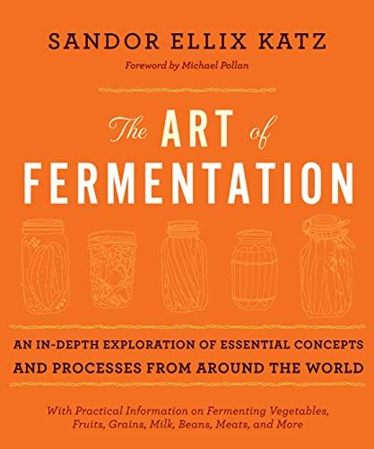 9781603582865: The Art of Fermentation: New York Times Bestseller
